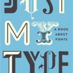 REVIEW: Just My Type by Simon Garfield