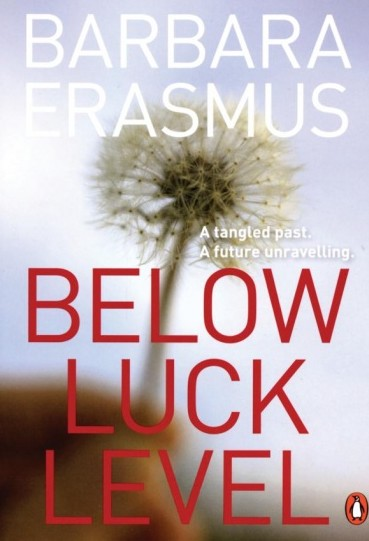 Below Luck Level by Barbara Erasmus_image_lowres