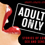REVIEW: Adults Only: Stories of Love, Lust, Sex and Sensuality