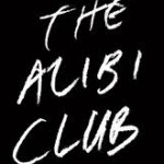 REVIEW: The Alibi Club